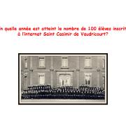 En quelle année est atteint le nombre de 100 élèves inscrits à l'Internat Saint Casimir ?