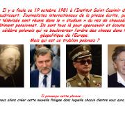 Mais qui est ce célèbre trublion polonais qui passa par l'internat saint Casimir de Vaudricourt les 18 et 19 octobre 1981?