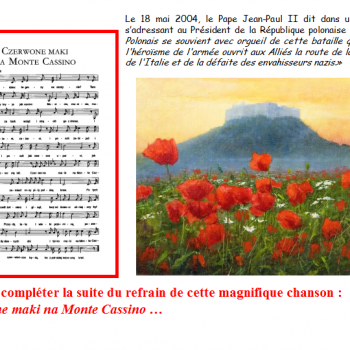 Peux tu compléter la suite du refrain de cette magnifique chanson : czerwone maki na Monte Cassino …