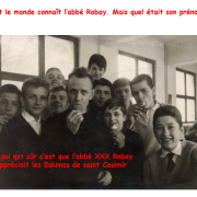 Tout le monde connaît l'abbé Robay. Mais quel était son prénom ?