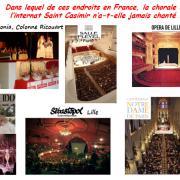 Dans lequel de ces endroits en France, la chorale de l'internat Saint Casimir n'a-t-elle jamais chanté ?