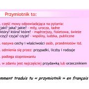 Comment traduis tu «przymiotnik» en français ?