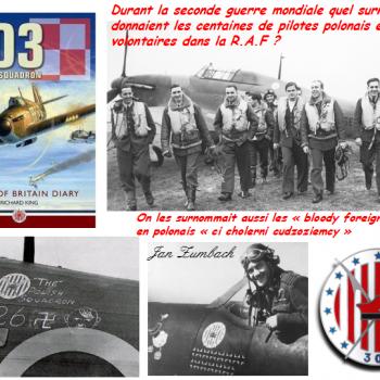 Durant la seconde guerre mondiale quel surnom se donnaient les centaines de pilotes polonais enrôlés volontaires dans la R.A.F ?