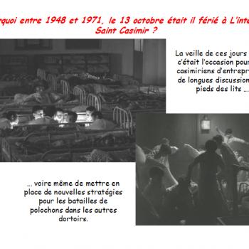 Pourquoi entre 1948 et 1971, le 13 octobre était il férié à L'internat Saint Casimir ?