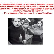 A l'internat Saint Casimir de Vaudricourt, comment s'appelait la causerie hebdomadaire du Supérieur avant la séance de cinéma du samedi soir. A cette occasion on y apprenait si on allait ou pas assister à la séance de Cinéma ?